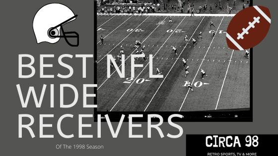 Best NFL Wide Receivers 1998
