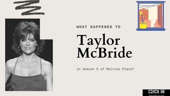 Taylor McBride (Season 5)