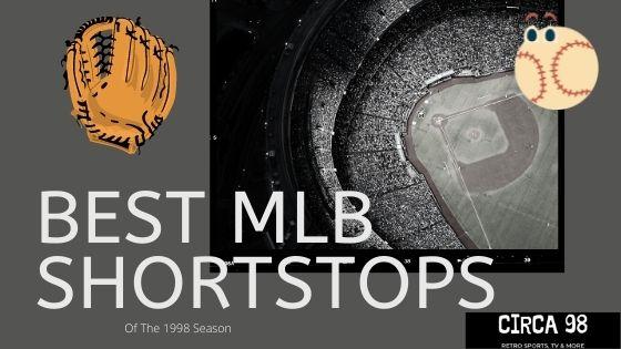 Best MLB Shortstops 1998